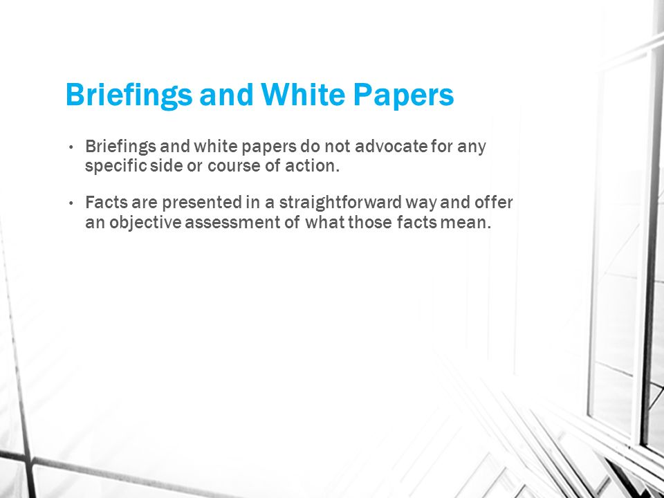 Briefings and White Papers