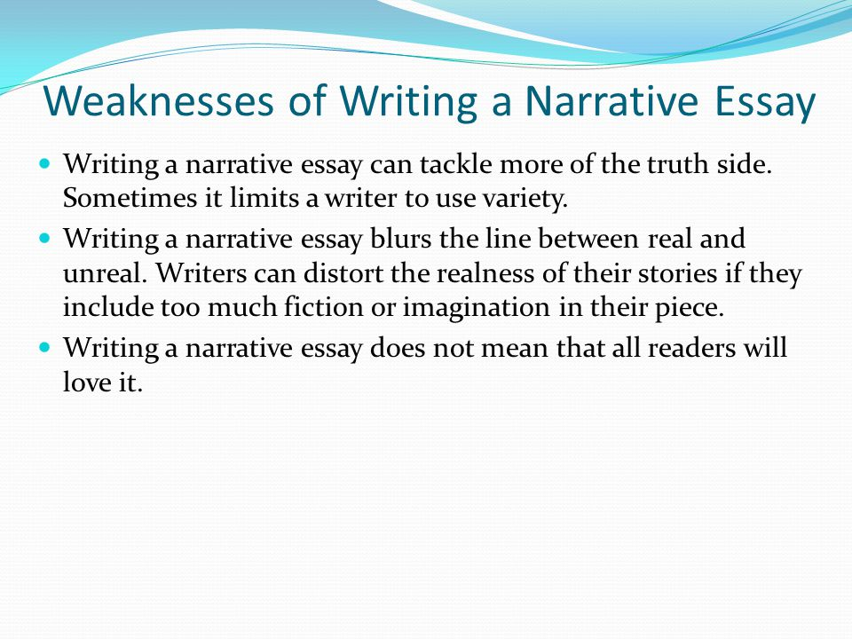 narrative essay how to write it Narrative essays are most often used in subjects where student experience is key they often sound like they're harder than they actually are if you're worried about your essay, don't.