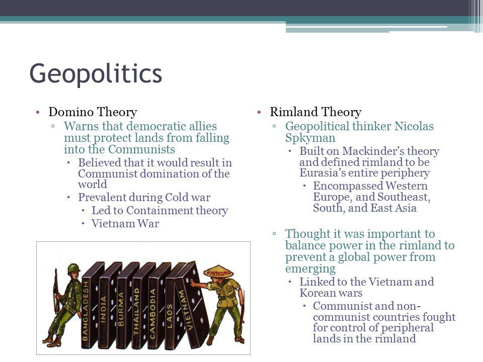 Geopolitics Domino Theory Rimland Theory