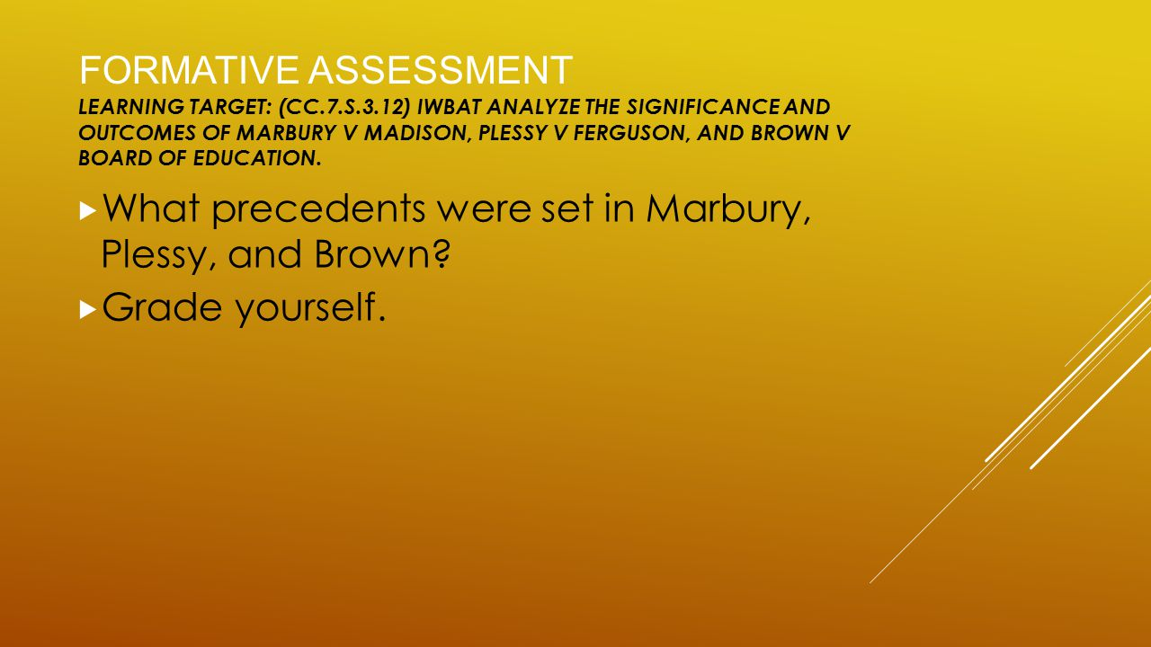 What precedents were set in Marbury, Plessy, and Brown