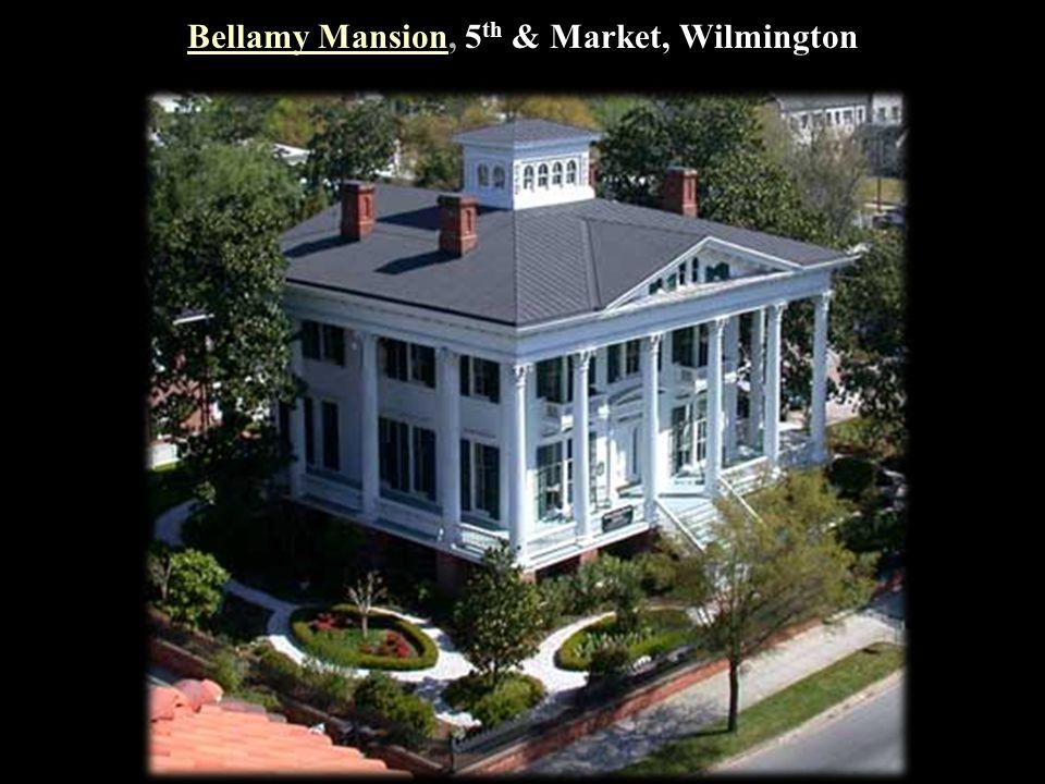 Bellamy Mansion, 5th & Market, Wilmington