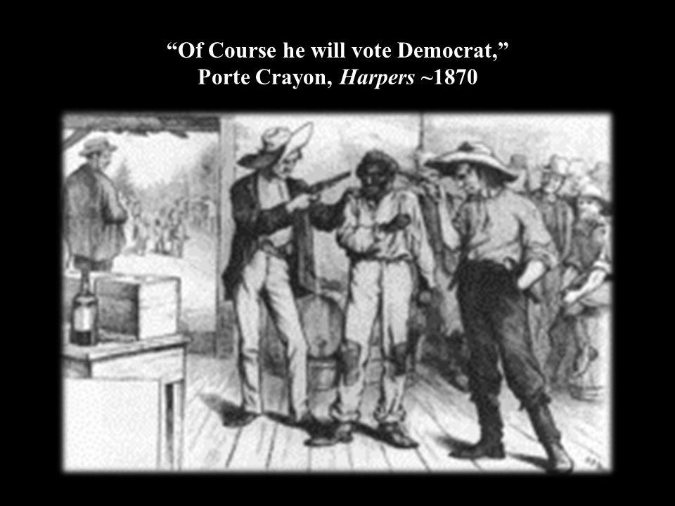Of Course he will vote Democrat, Porte Crayon, Harpers ~1870