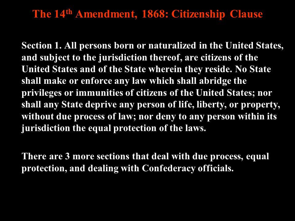 The 14th Amendment, 1868: Citizenship Clause