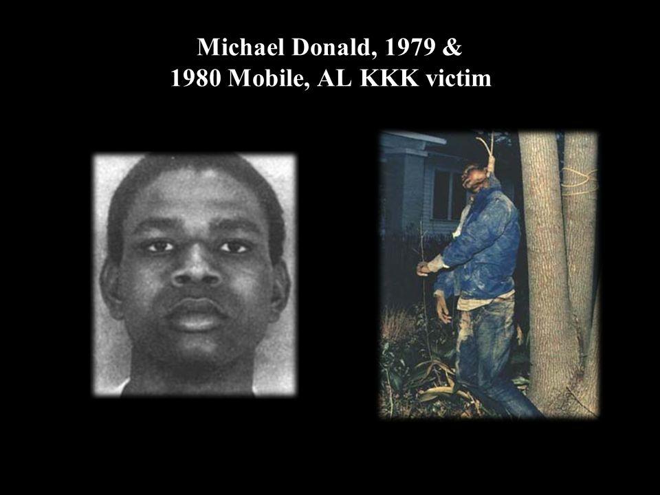 Michael Donald, 1979 & 1980 Mobile, AL KKK victim