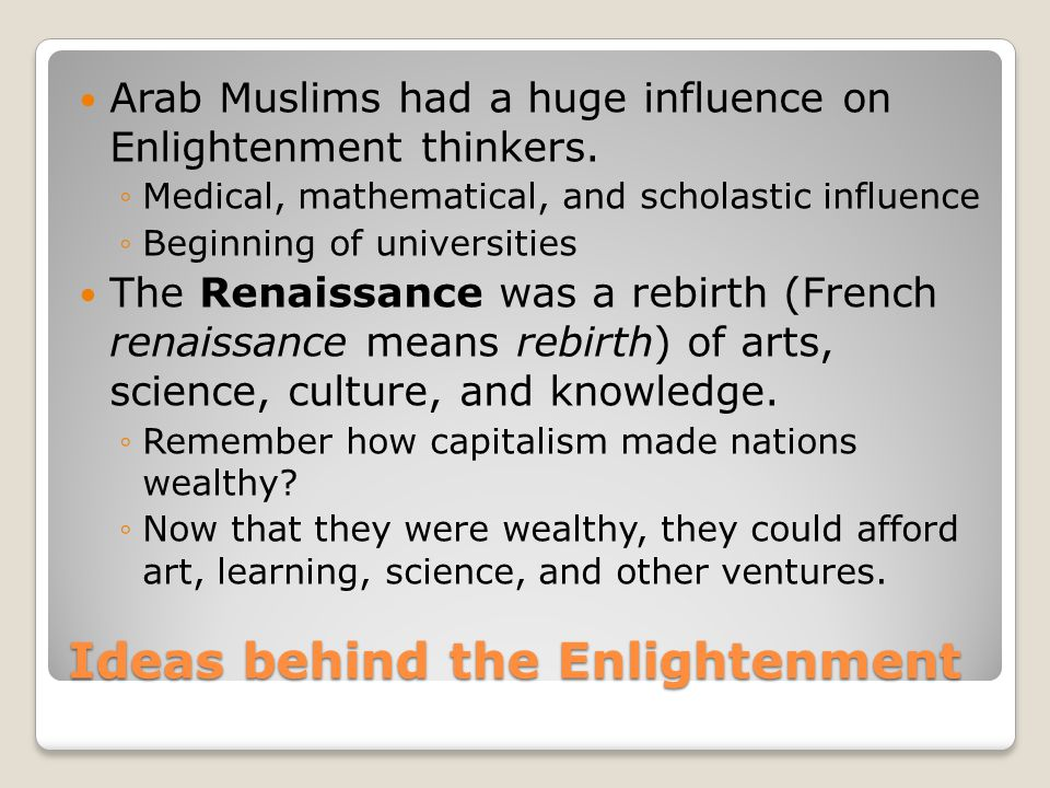 Ideas behind the Enlightenment