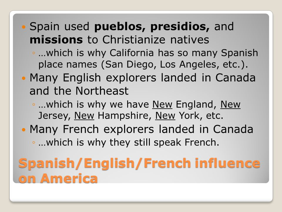 Spanish/English/French influence on America