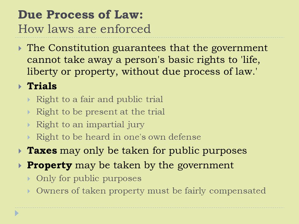 Due Process of Law: How laws are enforced
