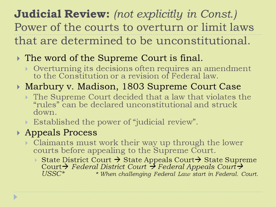 Judicial Review: (not explicitly in Const