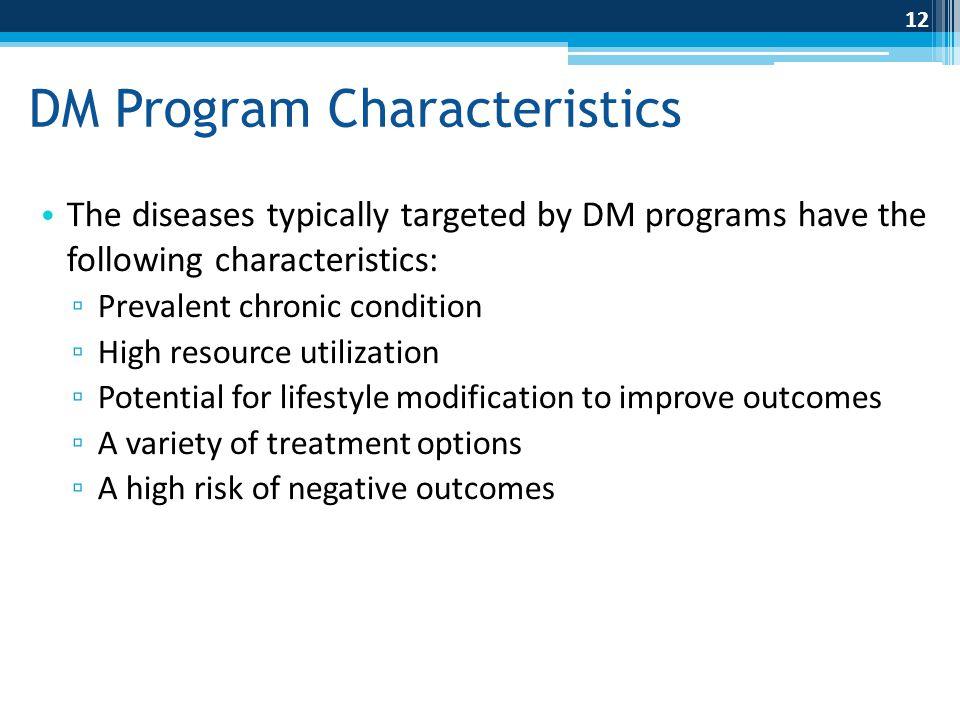 DM Program Characteristics