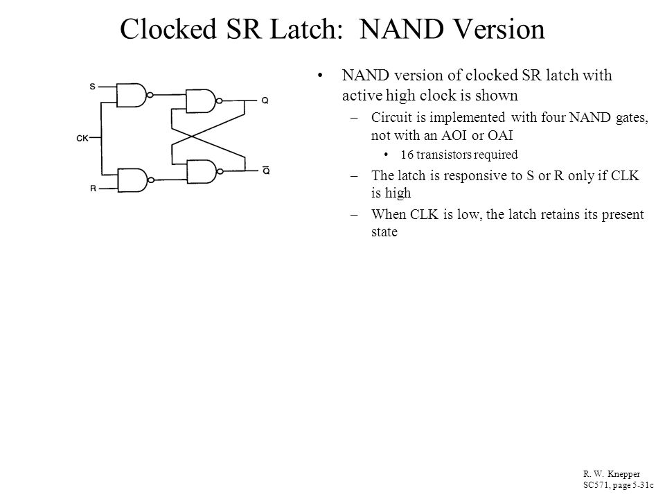 Clocked SR Latch: NAND Version