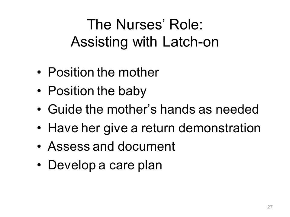 The Nurses' Role: Assisting with Latch-on