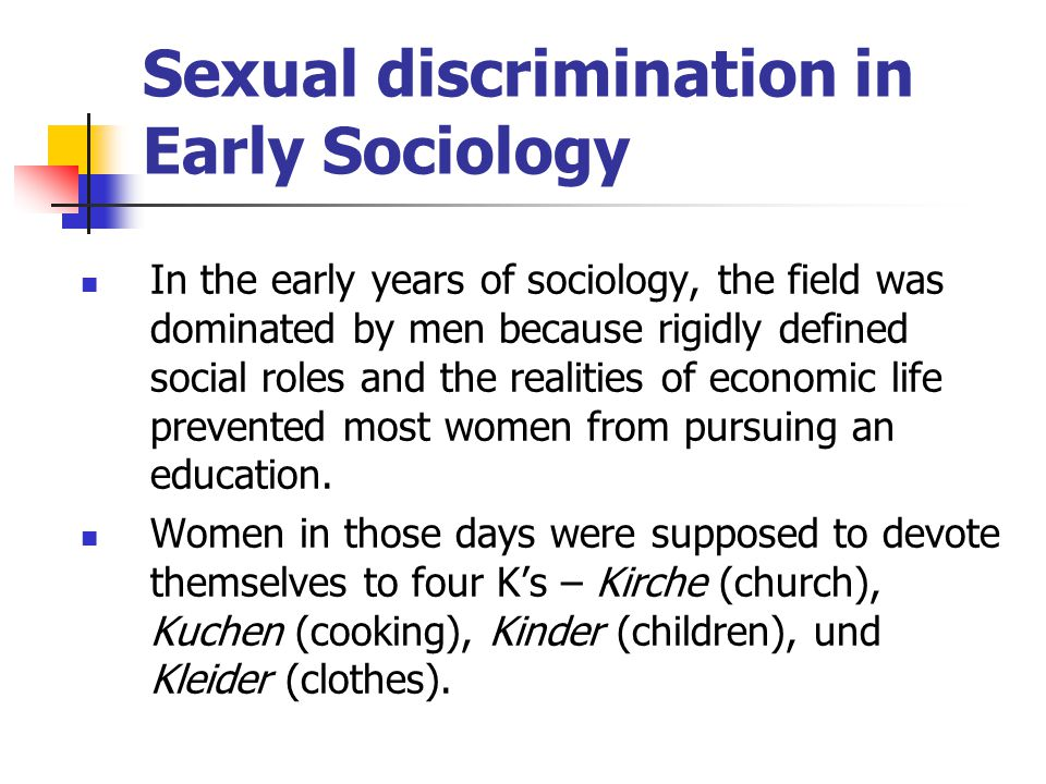 Sexual discrimination in Early Sociology