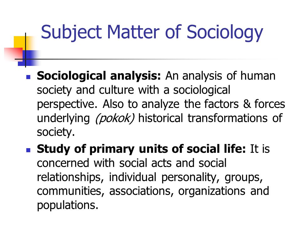 Subject Matter of Sociology