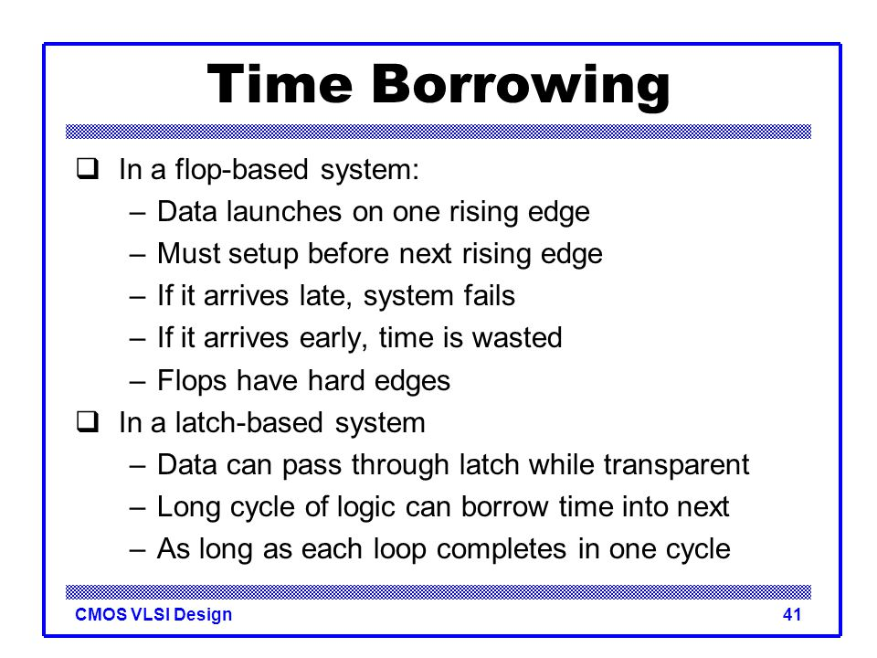 Time Borrowing In a flop-based system: