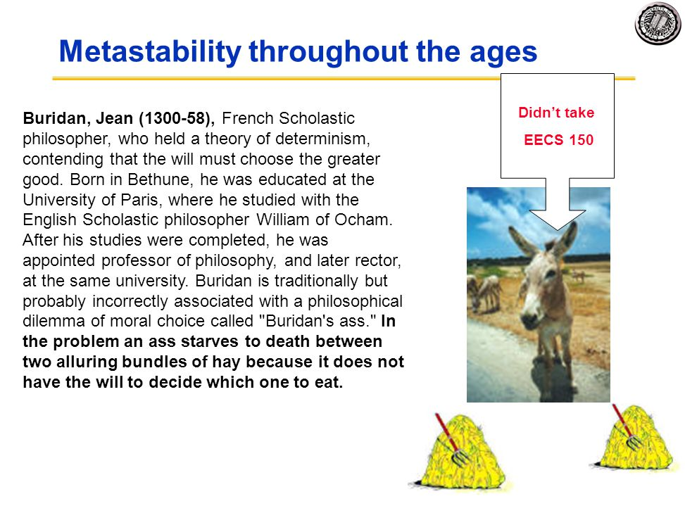 Metastability throughout the ages