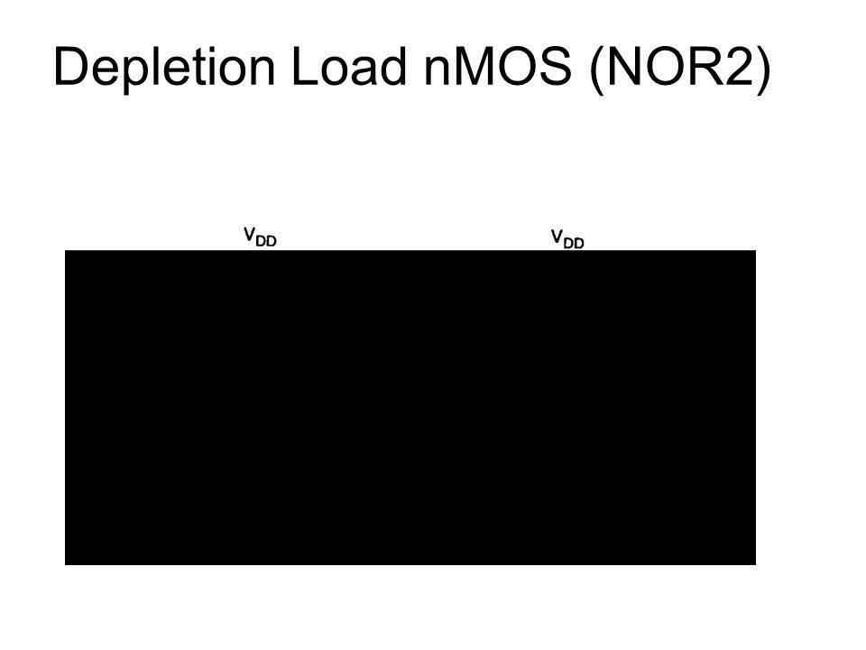 Depletion Load nMOS (NOR2)