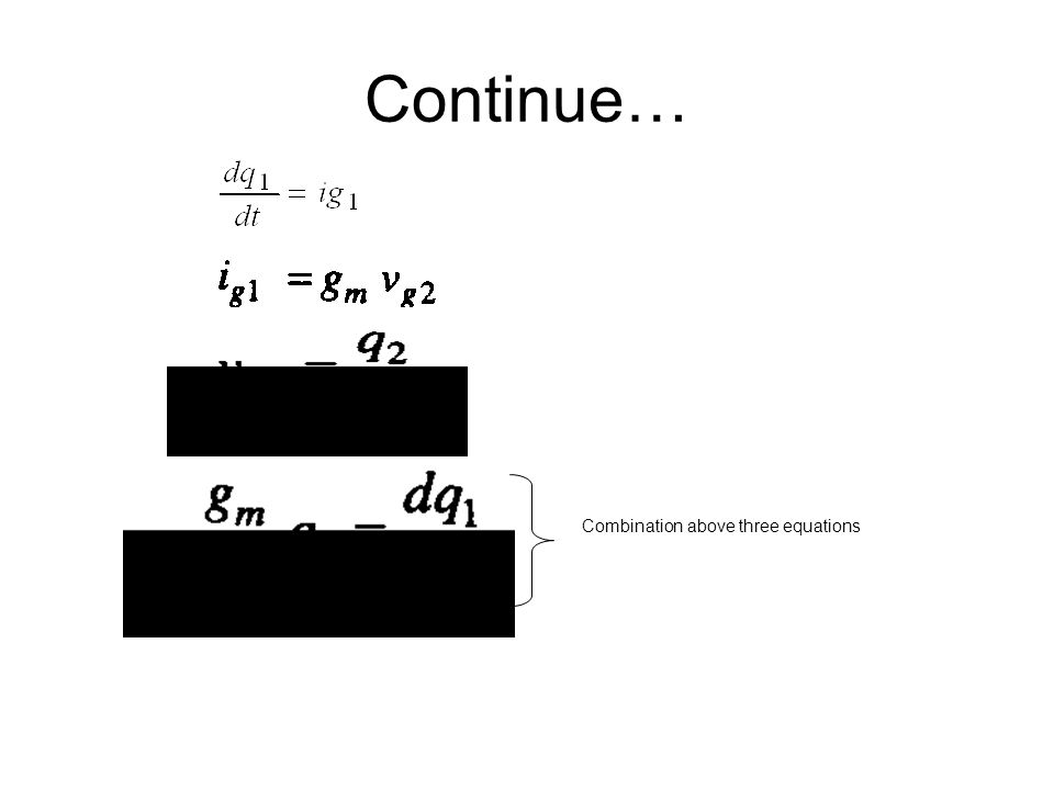 Continue… Combination above three equations