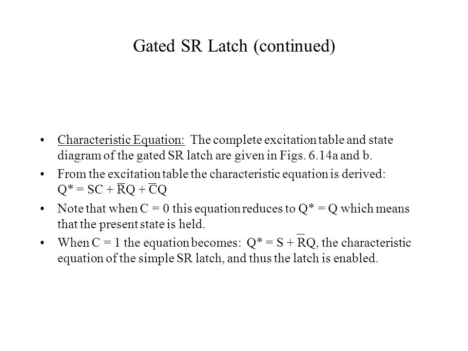 Gated SR Latch (continued)