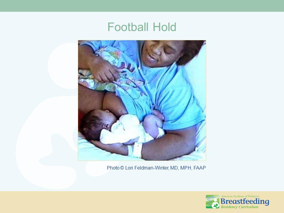 Football Hold Photo © Lori Feldman-Winter, MD, MPH, FAAP