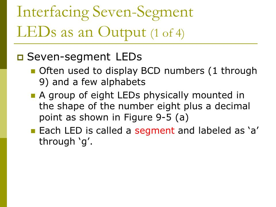 Interfacing Seven-Segment LEDs as an Output (1 of 4)
