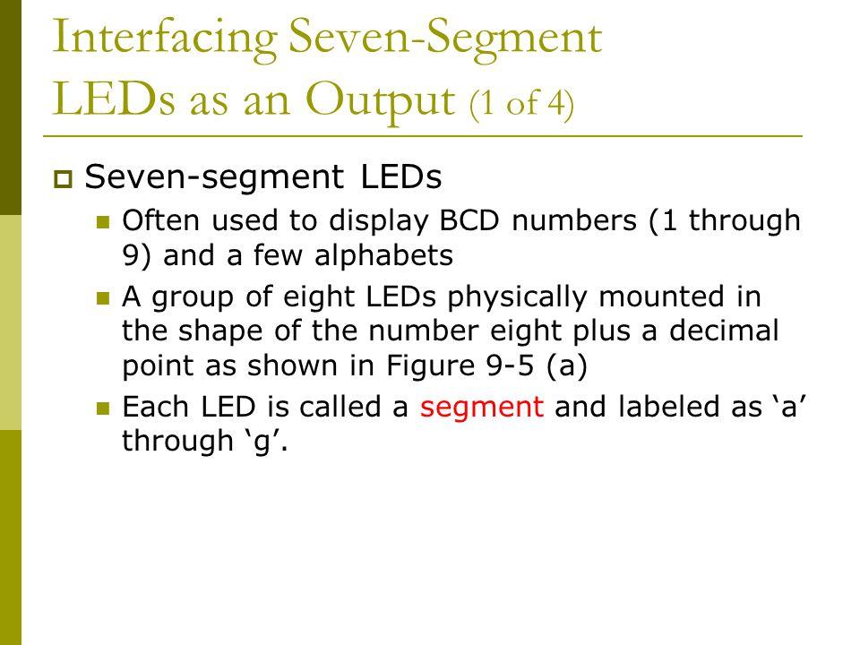 Interfacing Seven-Segment LEDs as an Output (1 of 4)