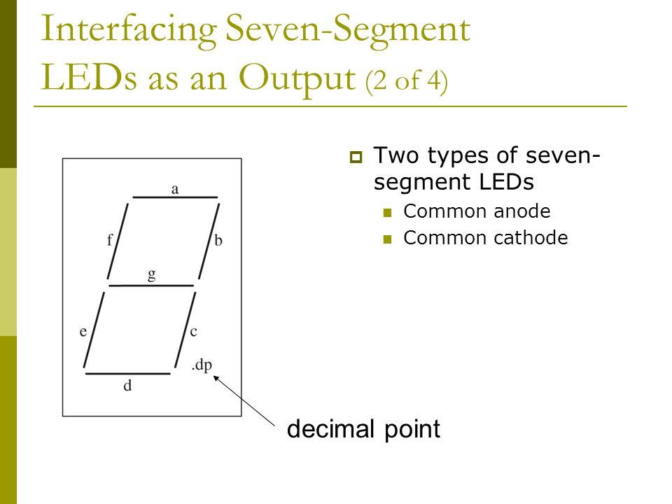 Interfacing Seven-Segment LEDs as an Output (2 of 4)