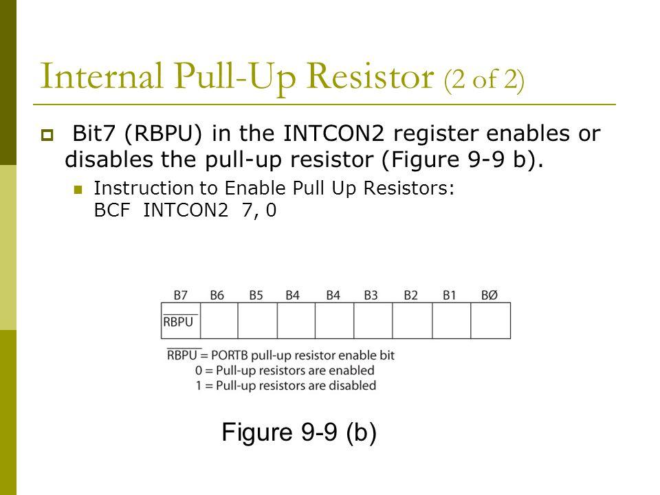 Internal Pull-Up Resistor (2 of 2)