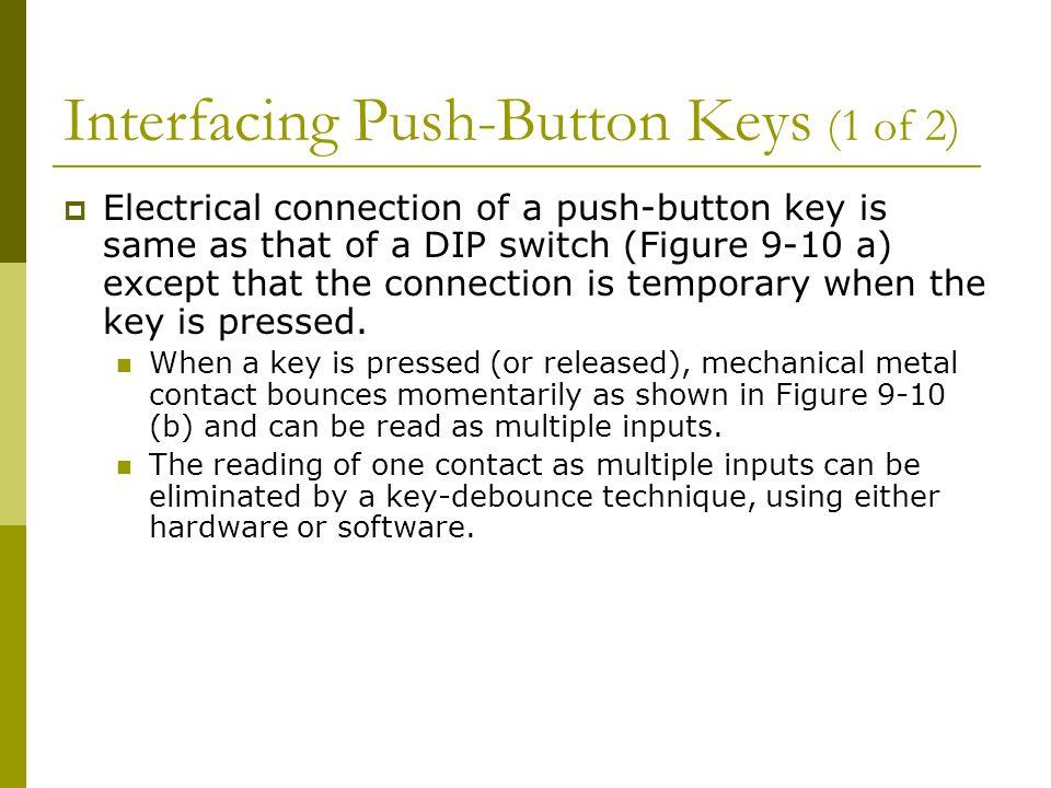 Interfacing Push-Button Keys (1 of 2)