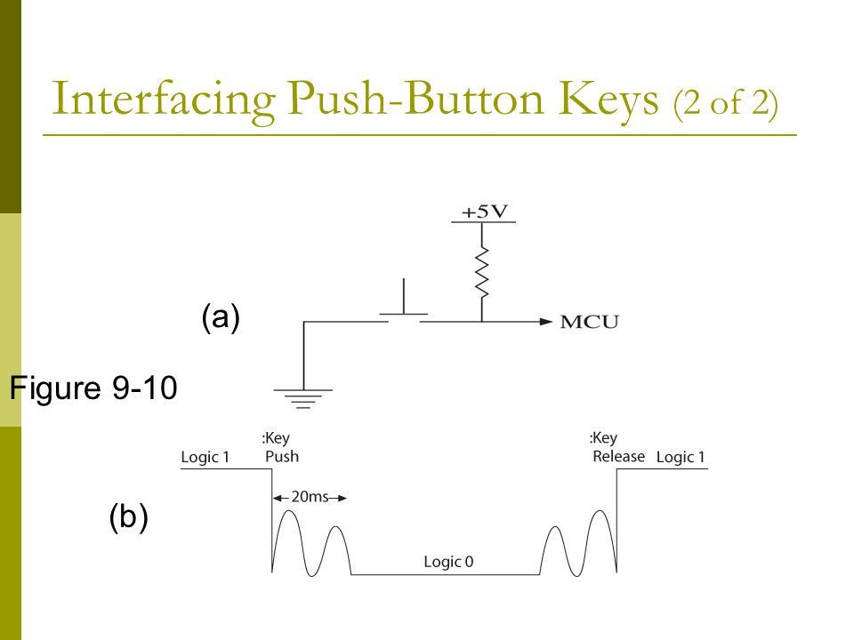Interfacing Push-Button Keys (2 of 2)