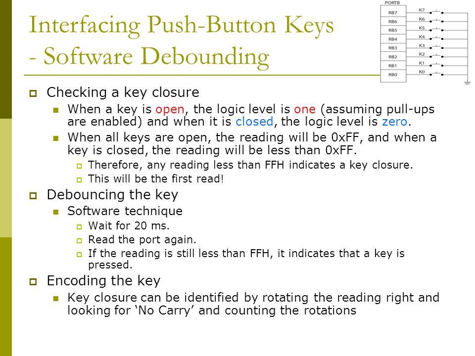 Interfacing Push-Button Keys - Software Debounding
