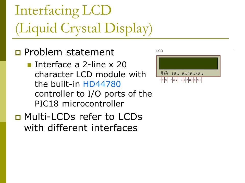 Interfacing LCD (Liquid Crystal Display)