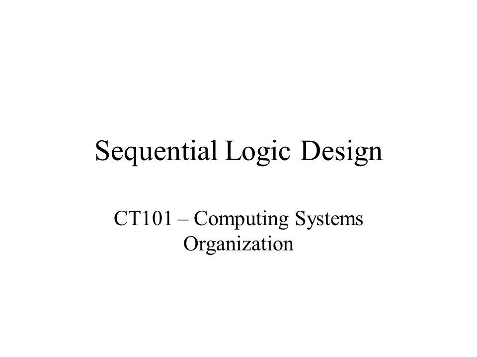 Sequential Logic Design