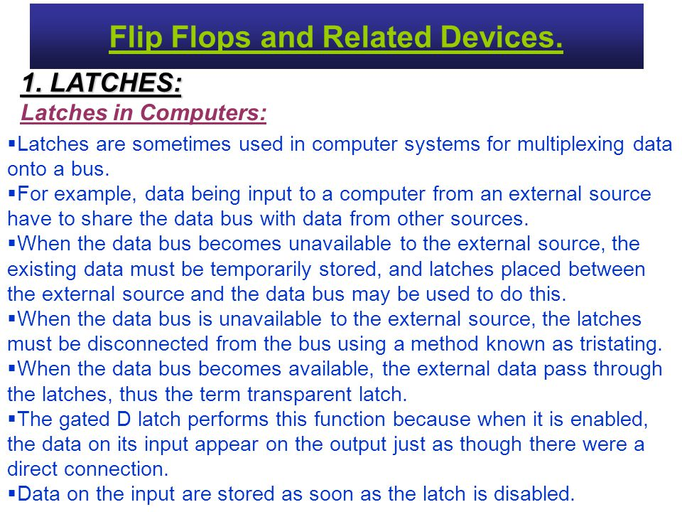 Flip Flops and Related Devices.