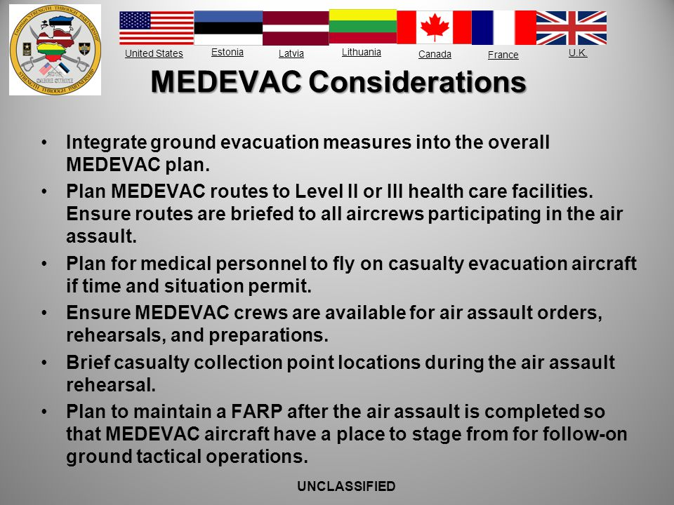 MEDEVAC Considerations