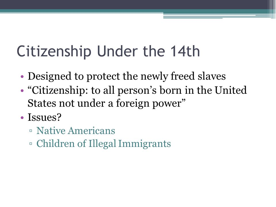 Citizenship Under the 14th