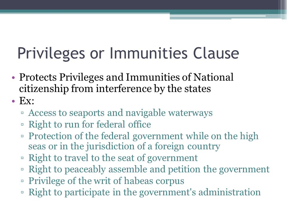 Privileges or Immunities Clause