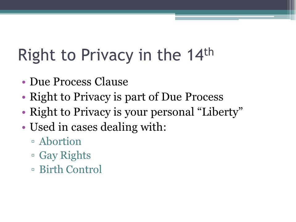 Right to Privacy in the 14th