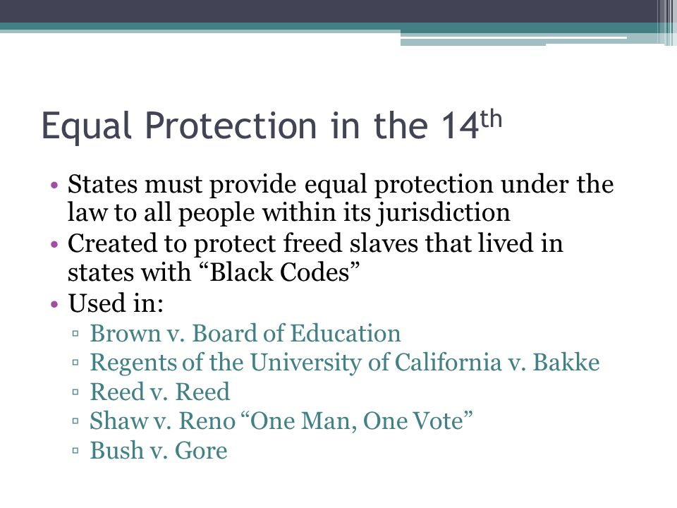 Equal Protection in the 14th