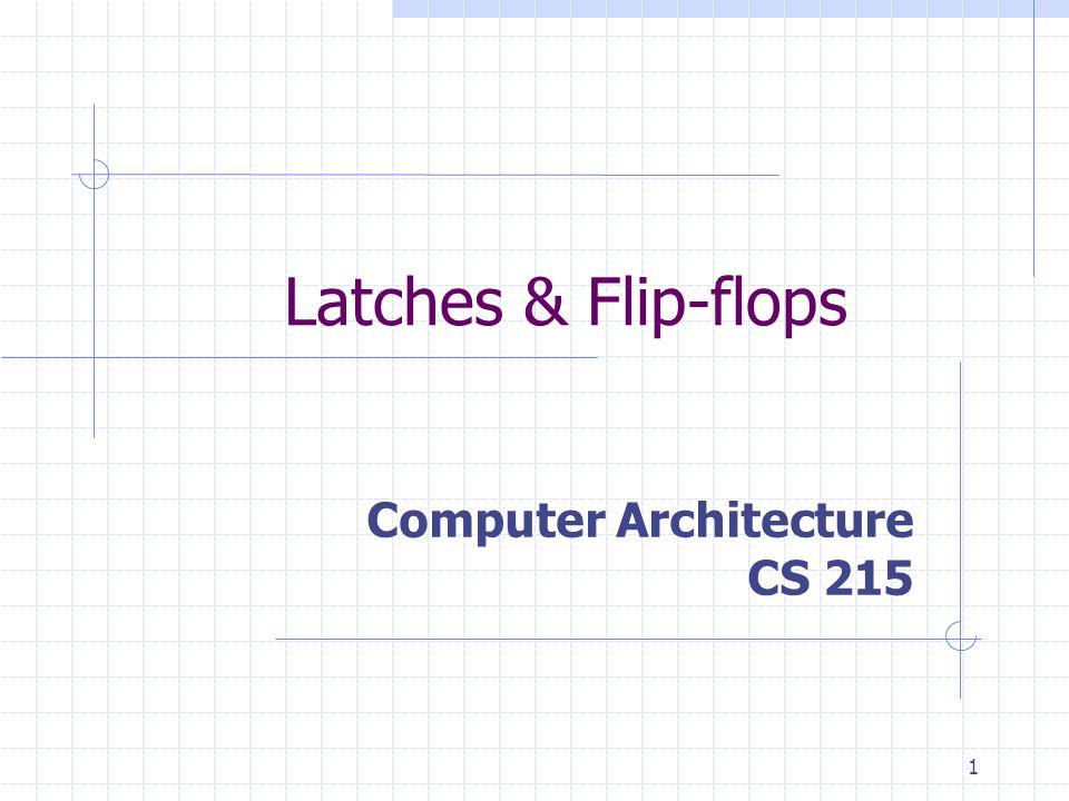 Computer Architecture CS 215