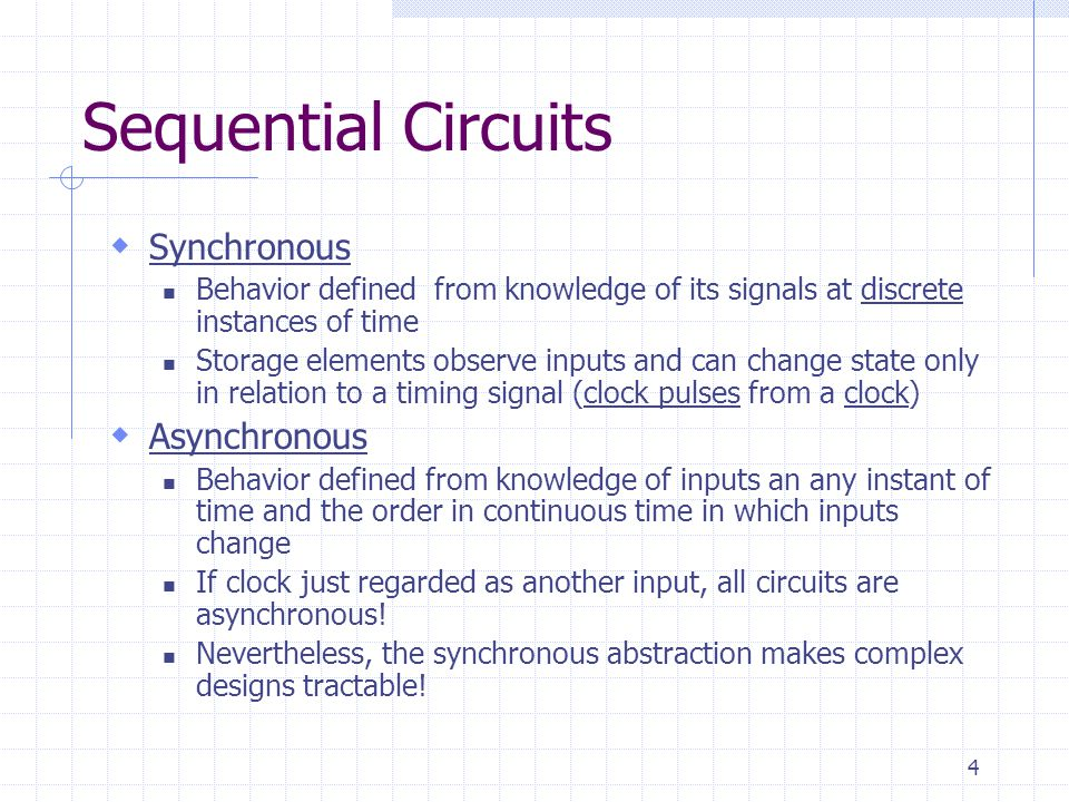 Sequential Circuits Synchronous Asynchronous