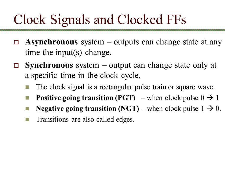 Clock Signals and Clocked FFs