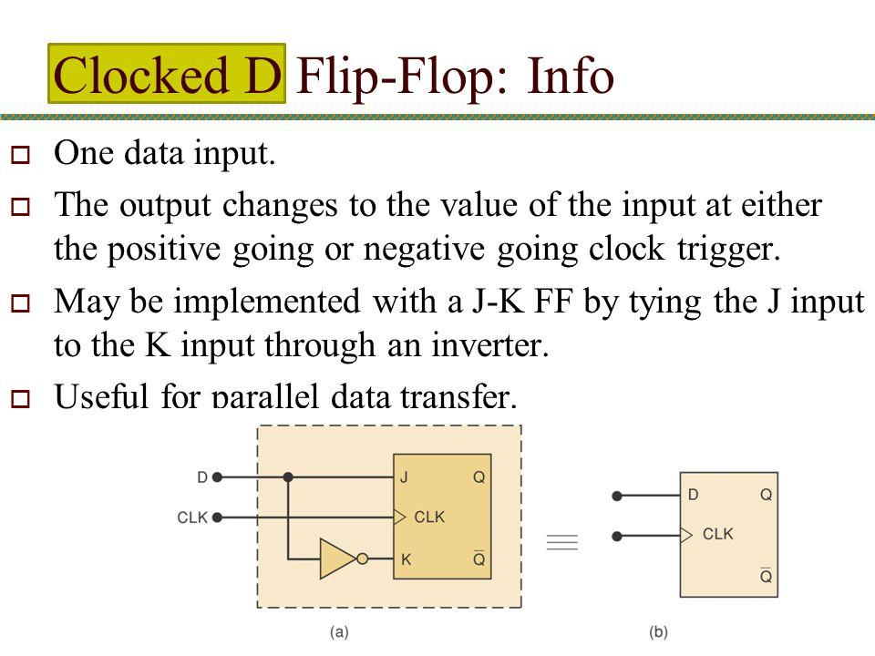 Clocked D Flip-Flop: Info