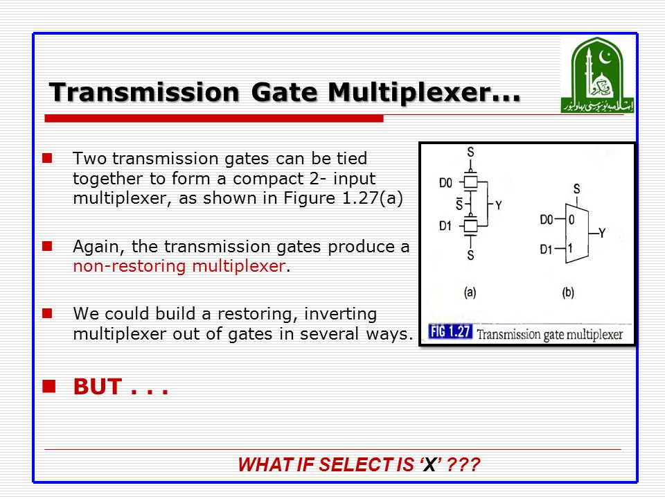 Transmission Gate Multiplexer…