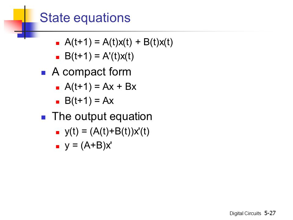 State equations A compact form The output equation