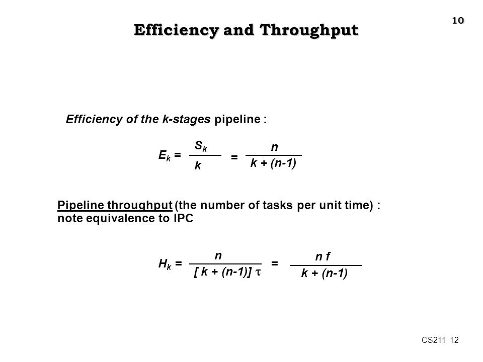 Efficiency and Throughput
