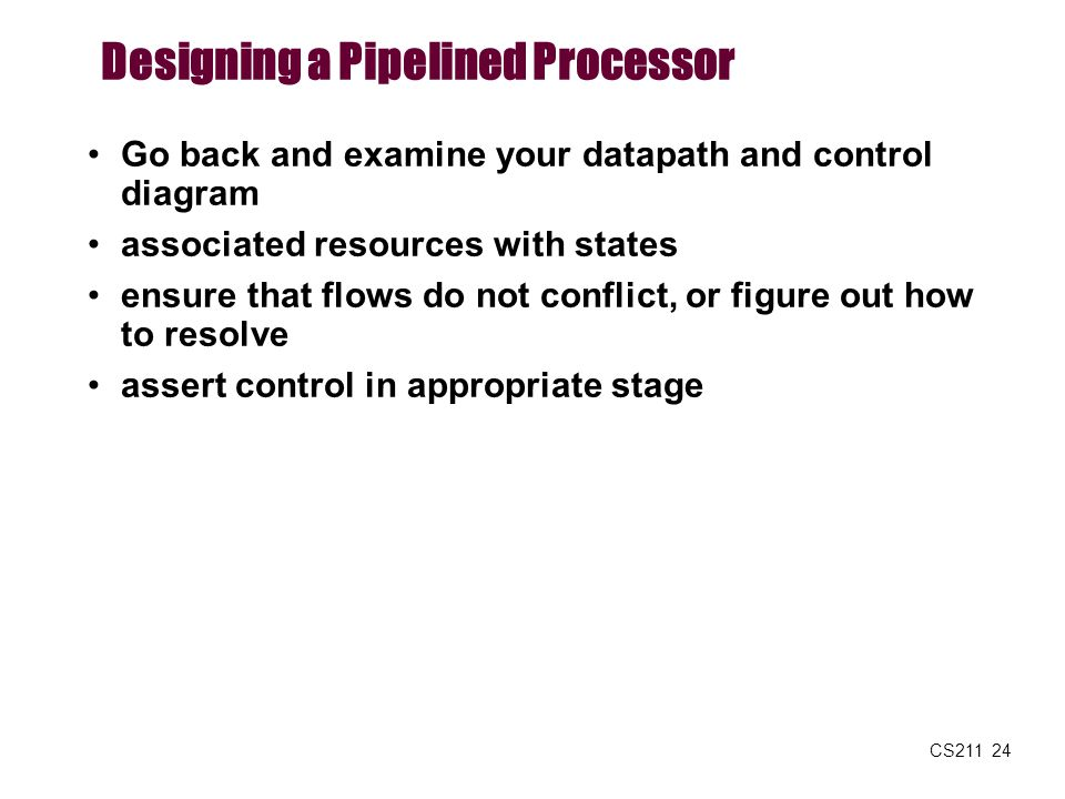 Designing a Pipelined Processor