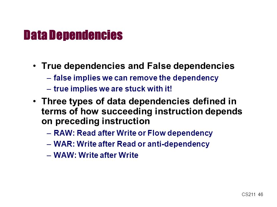 Data Dependencies True dependencies and False dependencies