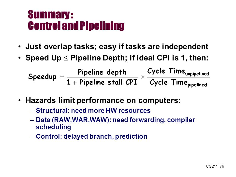 Summary : Control and Pipelining