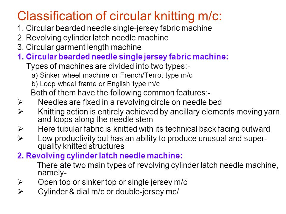Classification of circular knitting m/c: