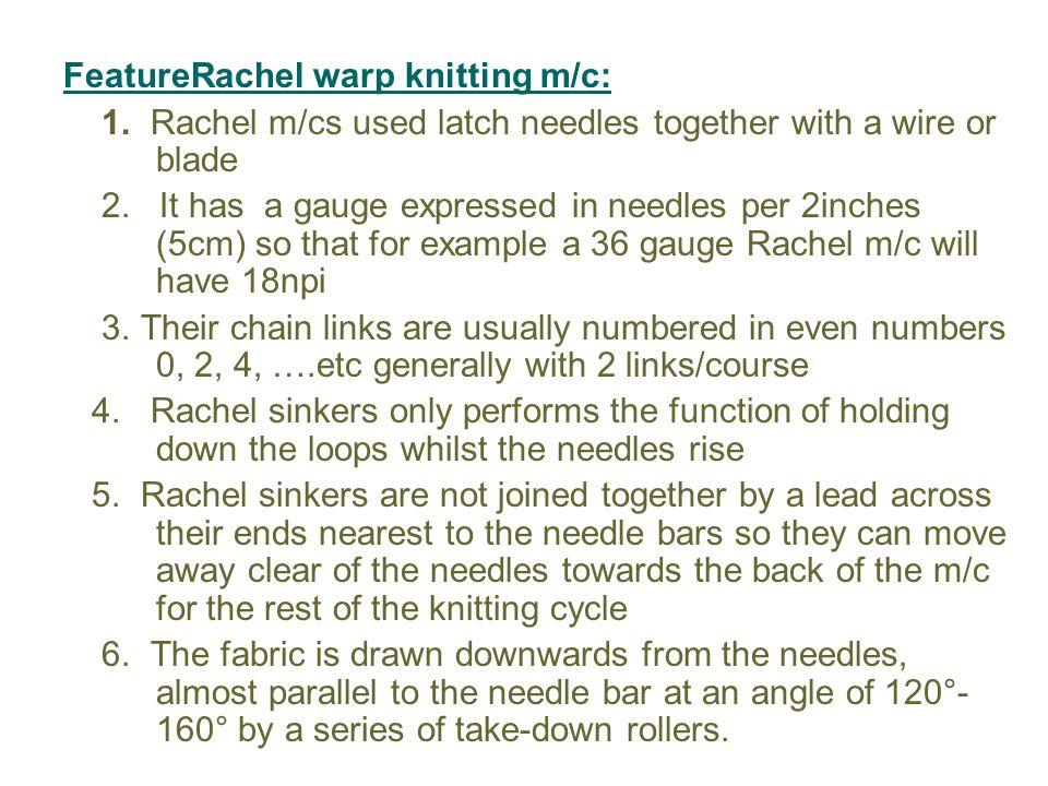 FeatureRachel warp knitting m/c: